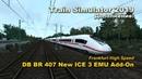 Train Simulator 2019 Дополнение DB BR 407 New ICE 3 EMU Add On