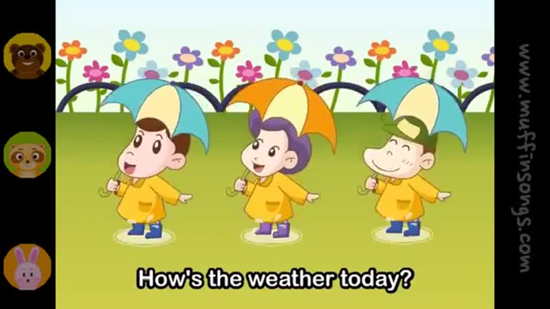 Hows The Weather Today _ Family Sing Along - Muffin Songs