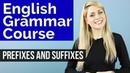 ADJECTIVES 2 Prefixes Suffixes Basic English Grammar Course