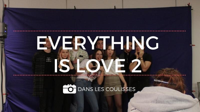 [Dans les coulisses] de la Everything is Love 2