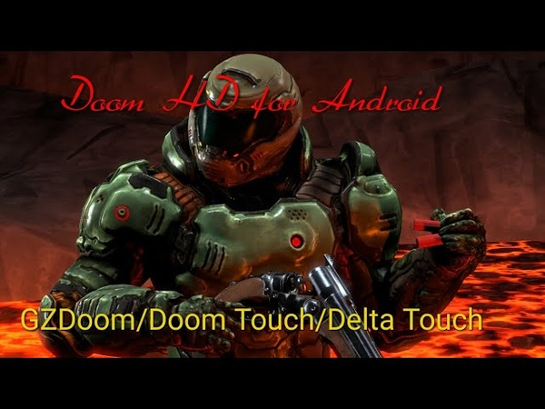 Doom HD 3D mod Android GZdoom Doom Delta Touch