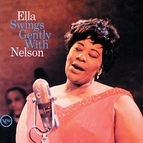 Ella Fitzgerald альбом Ella Swings Gently With Nelson
