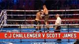C.J CHALLENGER V SCOTT JAMES 6TH OCTOBER LEICESTER ARENA
