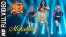 Full Video Mohabbat Song FANNEY KHAN Aishwarya Rai Bachchan Sunidhi Chauhan Tanishk Bagchi