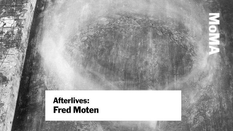 Fred Moten: Blackness and Nonperformance | AFTERLIVES | MoMA LIVE