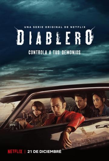 Диаблеро (сериал 2018 – ...) Diablero