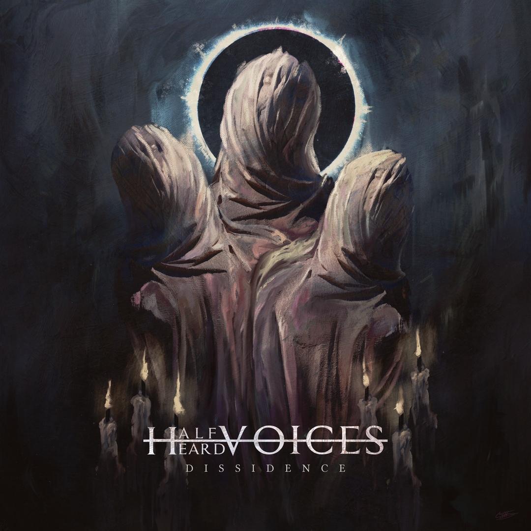 Half Heard Voices - Dissidence [EP] (2019)