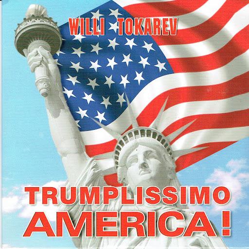 Вилли Токарев альбом Trumplissimo America