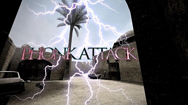 PHONK ATTACK [CS:S]