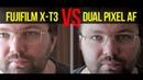 Fujifilm X-T3 vs. Canon 200D (сравнение автофокуса в видео)