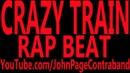 Crazy Train Rap Beat Remix Instrumental Hip Hop Metal Rock
