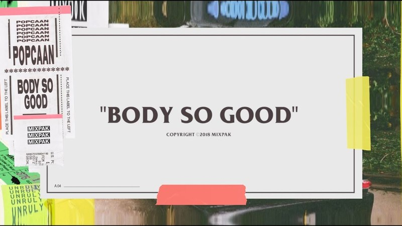 Popcaan - Body So Good (Official Lyric Video) [WideTide]