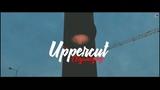 Uppercut - Отумакуму ПРЕМЬЕРА 2019