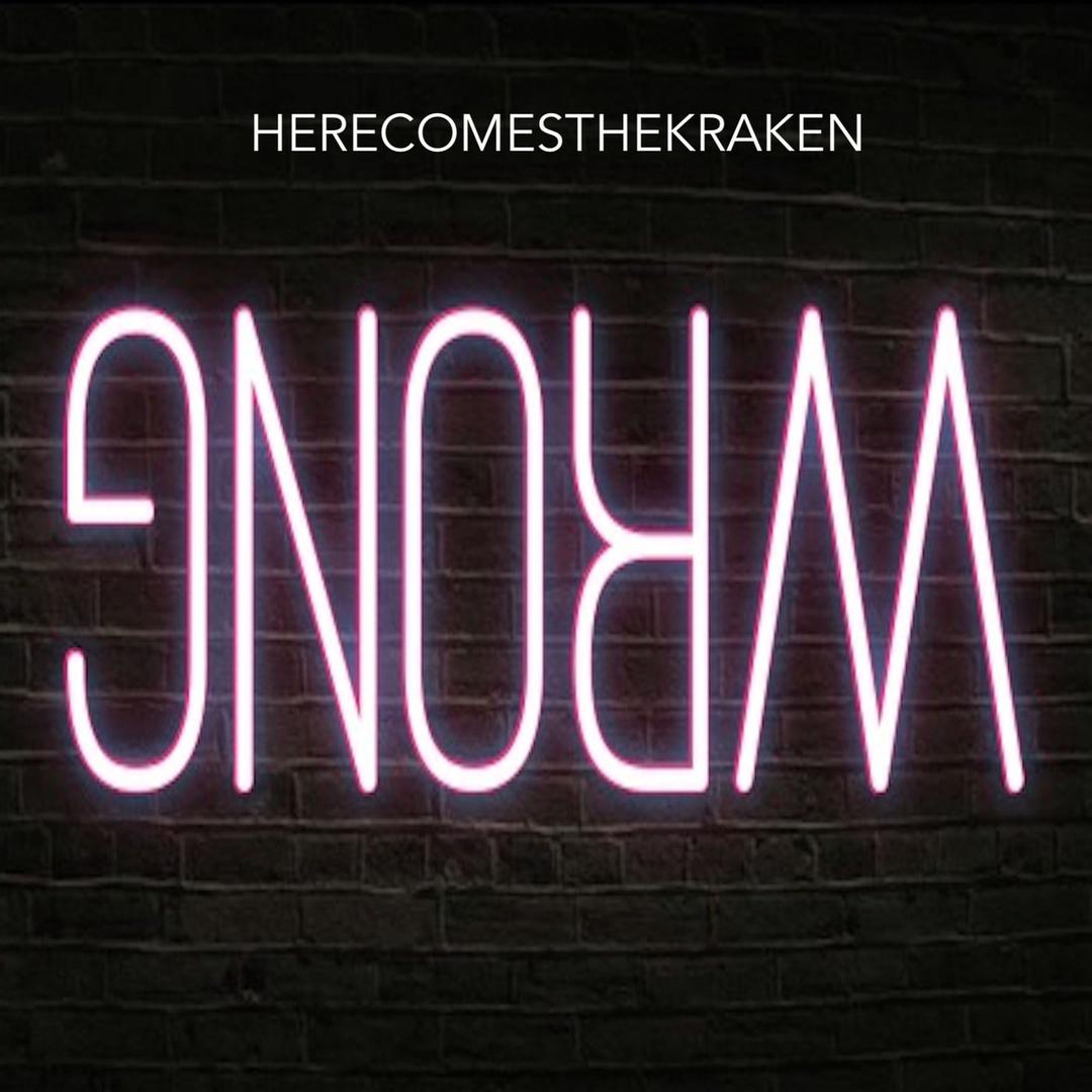 Here Comes The Kraken - Wrong [single] (2018)