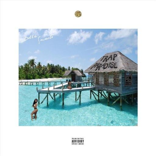 Dolla альбом Trap Paradise (feat. Smoove)