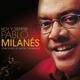 Pablo Milanés - Cuando Llegas Ausente A Mi