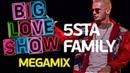 5sta Family-Megamix (Big Love Show 2018)
