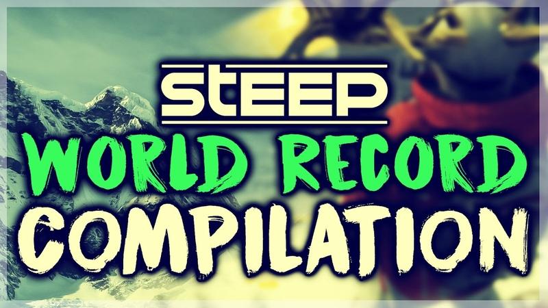 STEEP - World Record Score Compilation