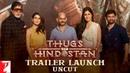 Uncut | Trailer Launch | Thugs Of Hindostan | Amitabh Bachchan | Aamir Khan | Katrina Kaif | Fatima