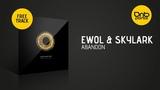 Ewol &amp Skylark - Abandon Free