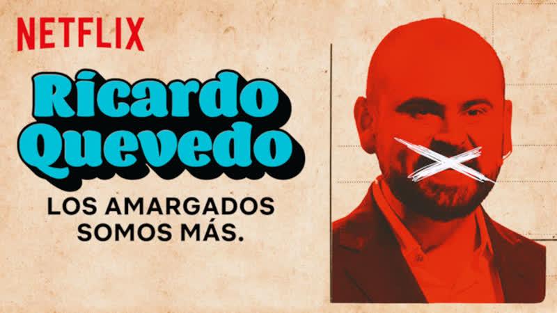 Рикардо Кеведо: Мы больше не горюем / Ricardo Quevedo: Los Amargados Somos Mas (2019, США, Stand Up)
