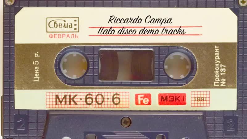 Riccardo Campa - Italo disco demo tracks