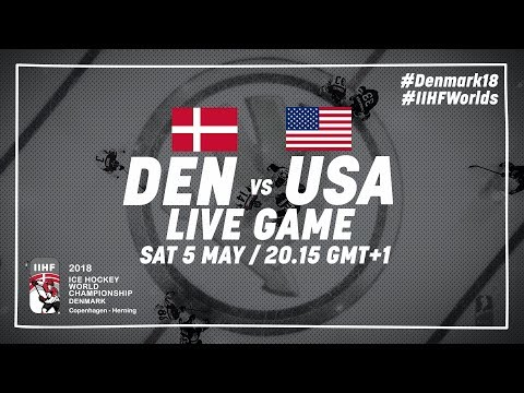 Denmark - USA | Live | 2018 IIHF Ice Hockey World Championship