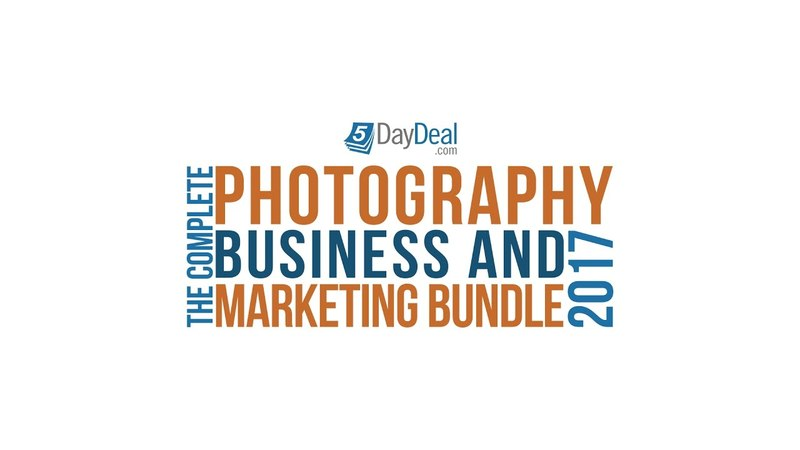 The 2017 Complete Photography Business Marketing Bundle II By 5DayDeal