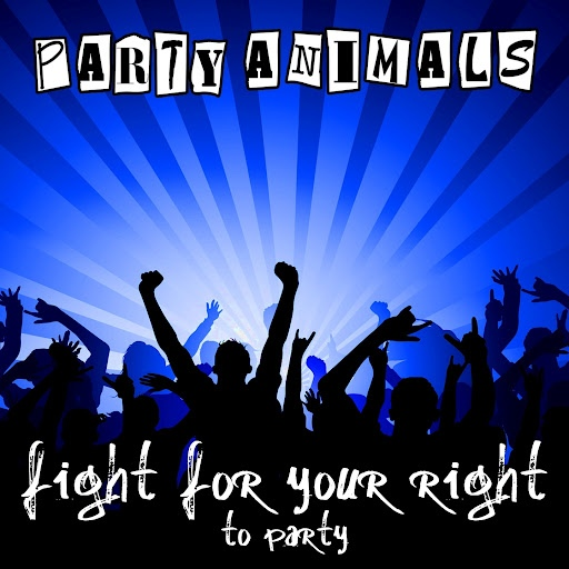 Party Animals альбом Fight for Your Right (To Party)