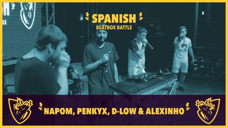 NAPOM, PENKYX, D-LOW ALEXINHO - Freestyle - Spanish Beatbox Battle 2018