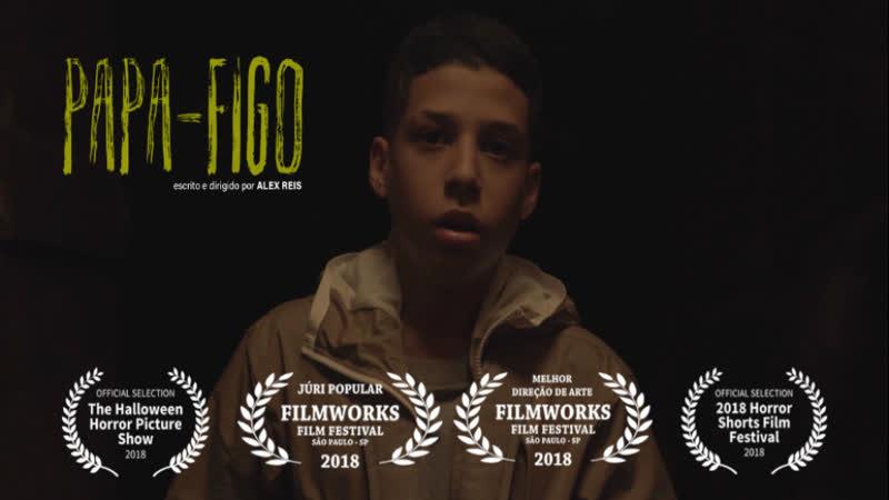 Человек с мешком / Papa-Figo (2018, Бразилия, ужасы, короткий метр)