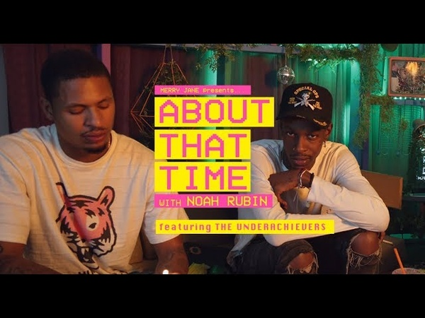 The Underachievers Talk Bicoastal Living, Overzealous Fans, and Caribbean Cuisine | ABOUT THAT TIME