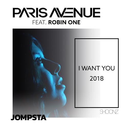 Paris Avenue альбом I Want You 2018