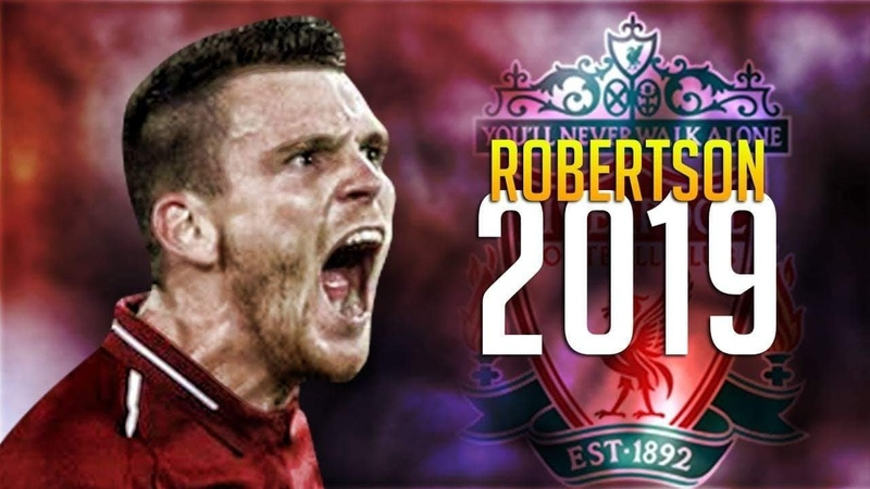 Andrew Robertson - Most Improved Player    2018-2019