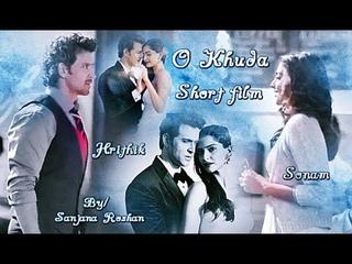 Hrithik Roshan and Sonam Kapoor // O Khuda - VM | Short Film
