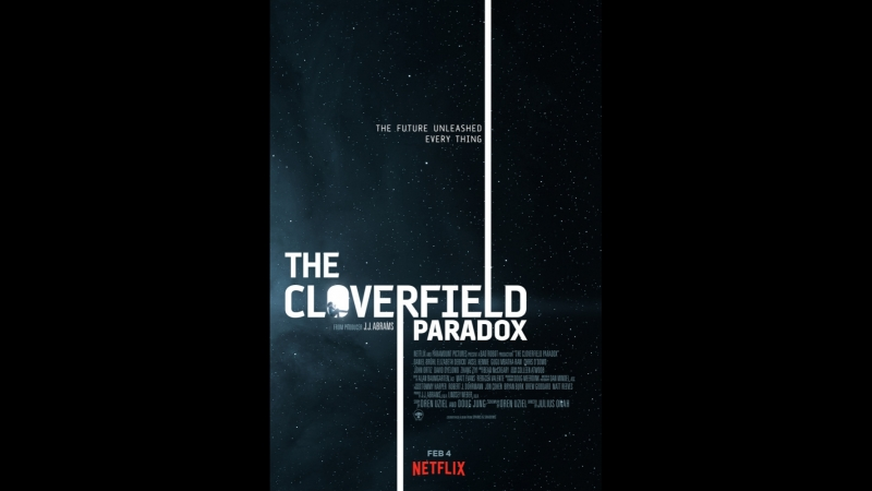 Парадокс Кловерфилда The Cloverfield Paradox 2018