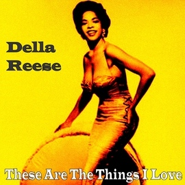 Della Reese альбом These Are the Things I Love