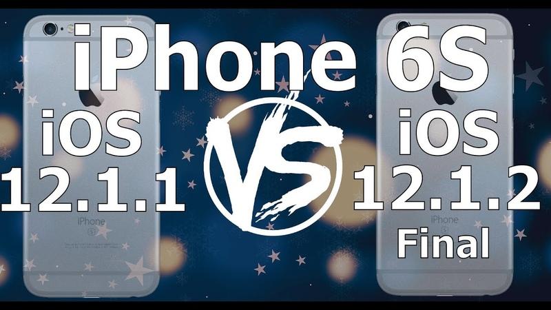 IPhone 6S : iOS 12.1.2 Final vs iOS 12.1.1 Speed Test (Build 16C101)