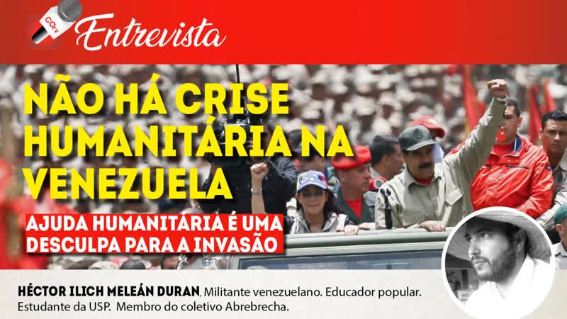 COTV Entrevista nº 24 - Ajuda humanitária na Venezuela é uma desculpa para a invasão