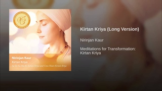 Kirtan Kriya (Long Version)