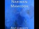Nariman Mamedov - Antigravity