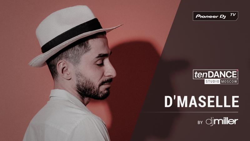 TenDANCE show выпуск 63 w/ D'MASELLE @ Pioneer DJ TV | Moscow