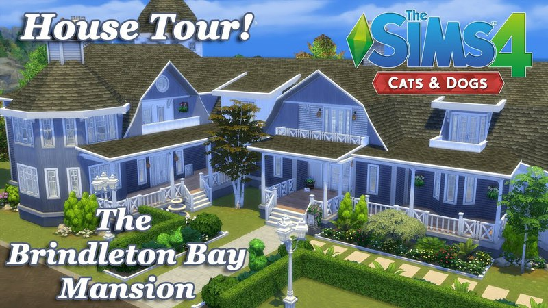 The Sims 4 - The Brindleton Bay Mansion (HOUSE TOUR) Cats and Dogs EP