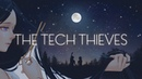 The Tech Thieves Love