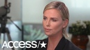 Access Exclusive! Charlize Theron Reveals She Still Grapples With Self-Doubt