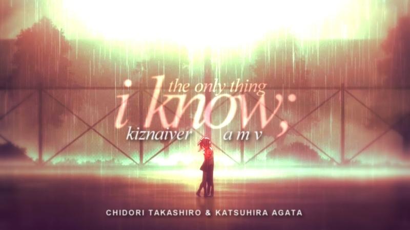 The only thing i know | katsuhirachidori | kiznaiver