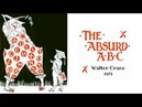 Absurd ABC READ ALOUD Kids Alphabet Rhyme Story by Walter Crane