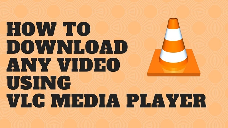 How To Download Any Video Using VLC Media Player