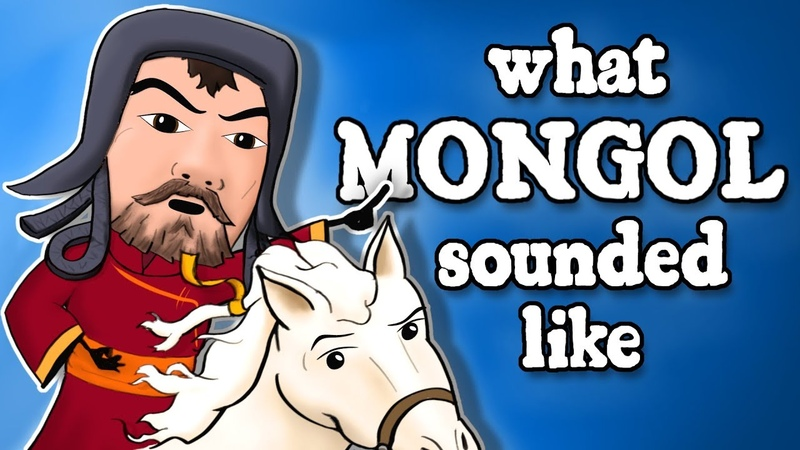 What Genghis Khans Mongolian Sounded Like - and how we know