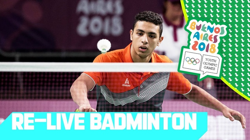 RE-LIVE | Day 06 Badminton | Youth Olympic Games 2018 | Buenos Aires